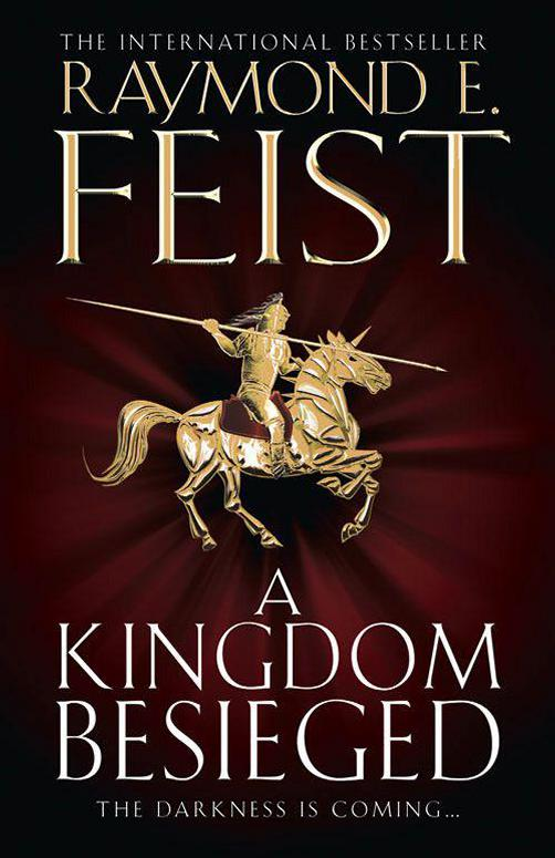 A Kingdom Besieged (Raymond E. Feist)